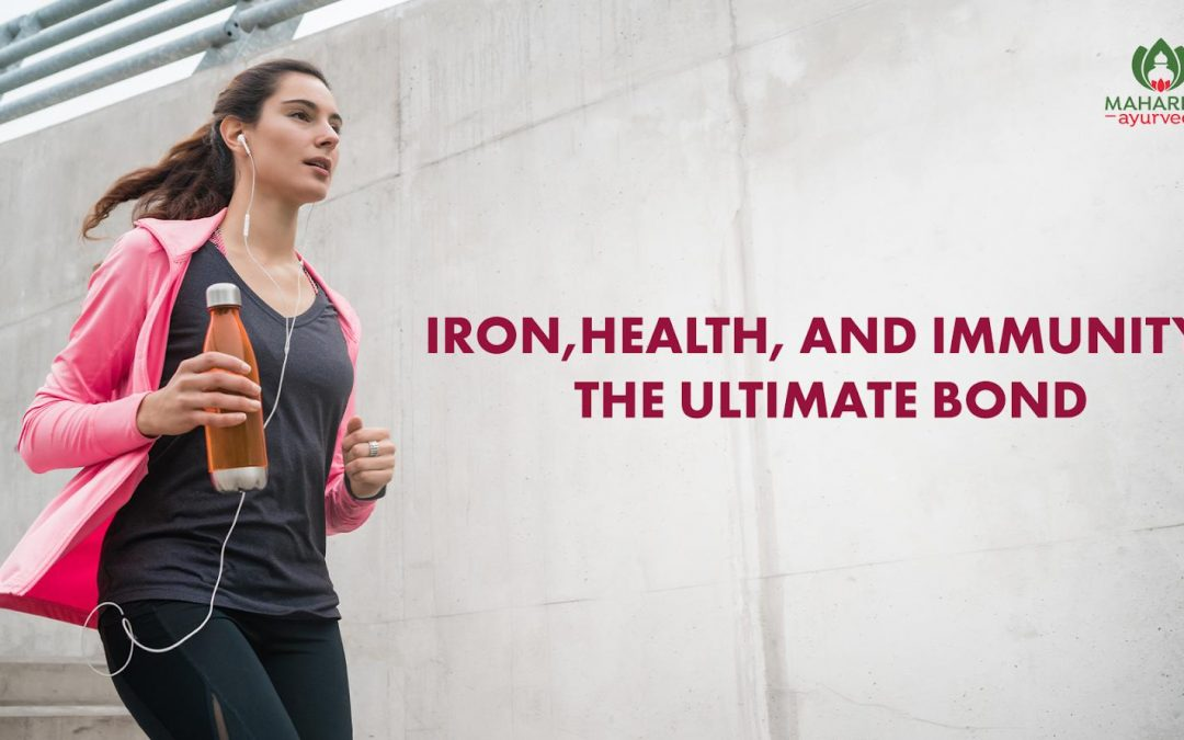Iron, health and immunity – The ultimate bond